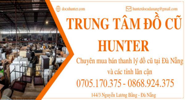 Mua bán Đồ cũ tại Đà Nẵng Hunter